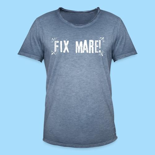 Fix Mare! - Männer Vintage T-Shirt