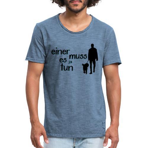 Gassi / Hundegang - einer muss! Hunde Geschenk - Männer Vintage T-Shirt