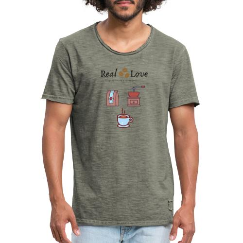 Coffee is Real Love, Pure And Authentic - Vintage-T-shirt herr