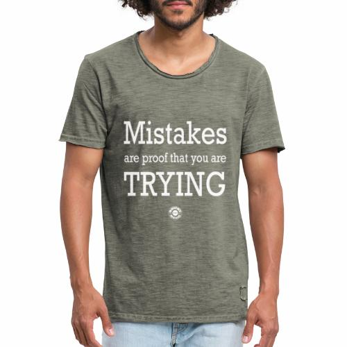 MISTAKES are not a WRONG WAY - Maglietta vintage da uomo