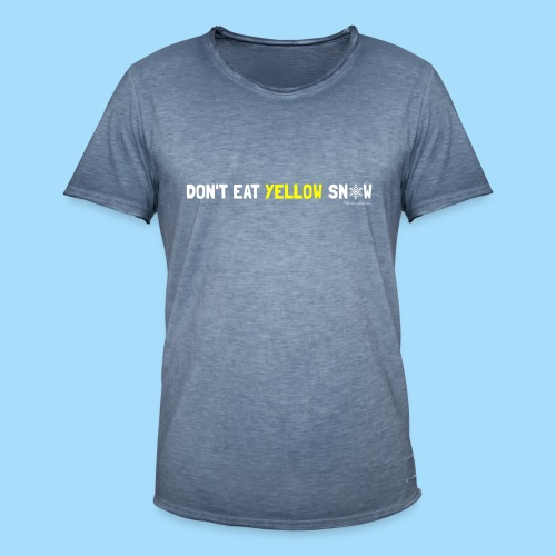 Dont eat yellow snow - Männer Vintage T-Shirt