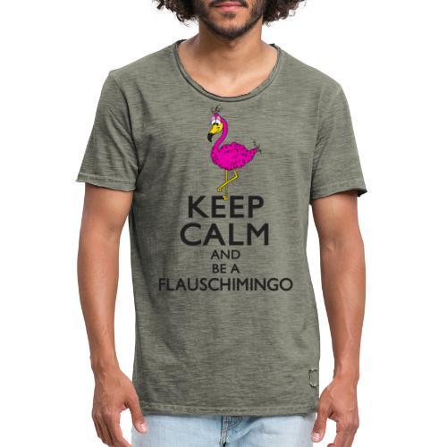 Keep calm and be a Flauschimingo - Männer Vintage T-Shirt