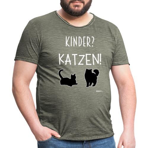 Meine Katzen sind meine Kinder Katzenliebhaber - Männer Vintage T-Shirt