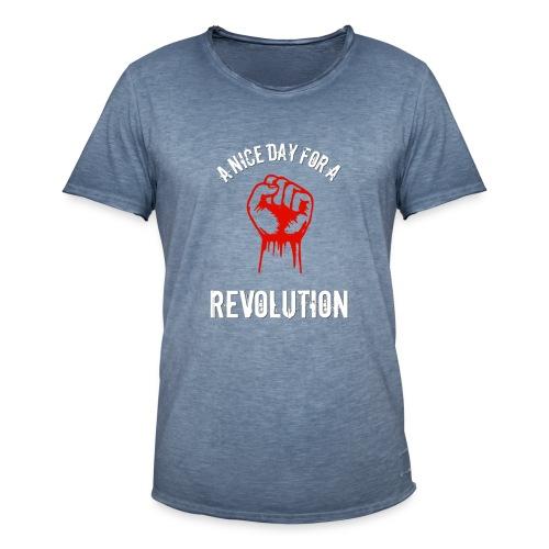 a nice day for a revolution - Men's Vintage T-Shirt