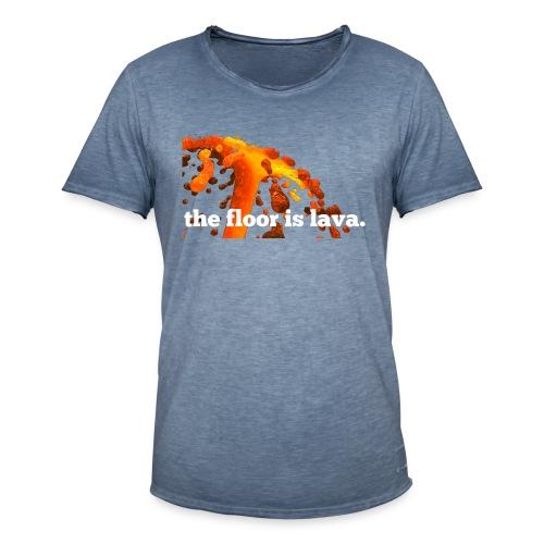 the floor is lava - Männer Vintage T-Shirt