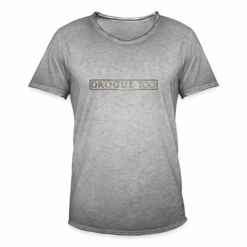 drogue too - T-shirt vintage Homme