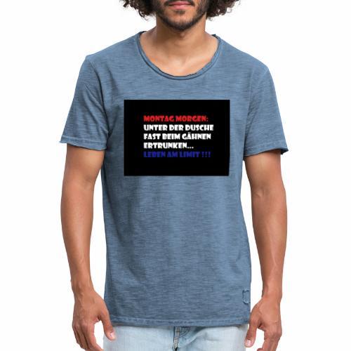 Montag Morgen - Männer Vintage T-Shirt