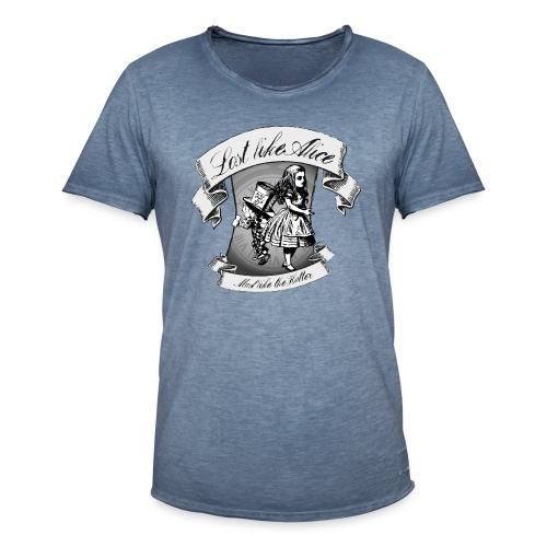 Lost like Alice, Mad like the Hatter - Men's Vintage T-Shirt