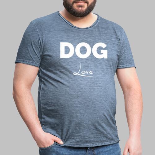 DOG LOVE - Geschenkidee für Hundebesitzer - Männer Vintage T-Shirt