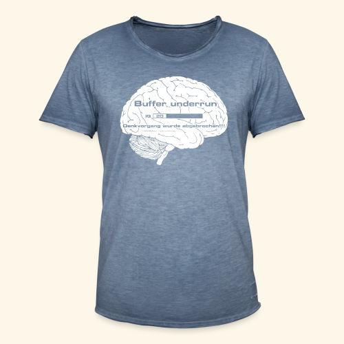 Buffer underrun - Denkvorgang abgebrochen - Männer Vintage T-Shirt