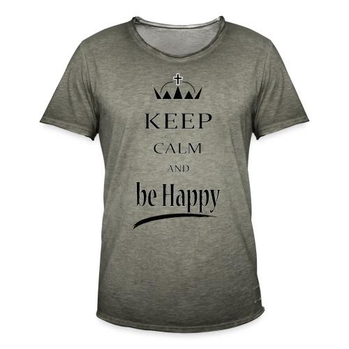keep_calm and_be_happy-01 - Maglietta vintage da uomo