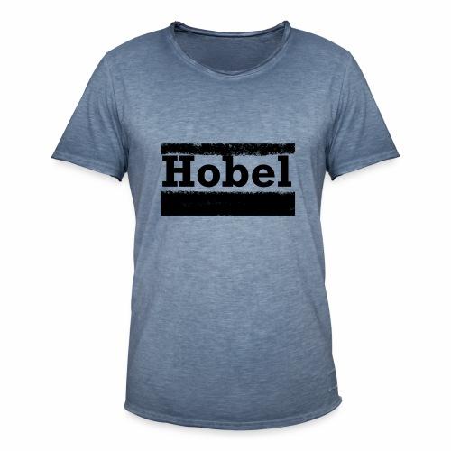Hobel - Männer Vintage T-Shirt