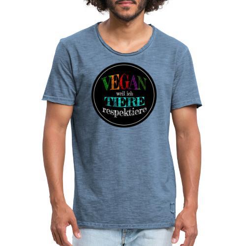 VEGAN WEIL ICH TIERE RESPEKTIERE - Männer Vintage T-Shirt