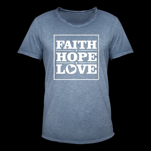 FAITH HOPE LOVE / FE ESPERANZA AMOR - Camiseta vintage hombre
