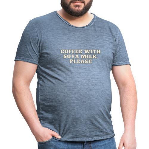 Café Con Leche De Soja - Camiseta vintage hombre