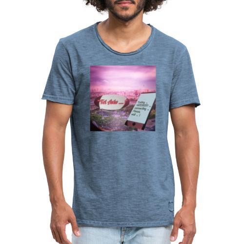 Tal Aviv is calling - traumhafter Sehnsuchtsort - Männer Vintage T-Shirt