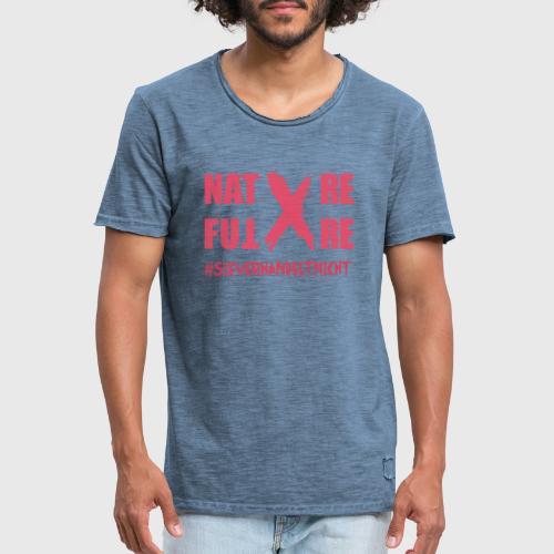 Nature-X-Future #SieVerhandeltNicht - Schrift pink - Männer Vintage T-Shirt