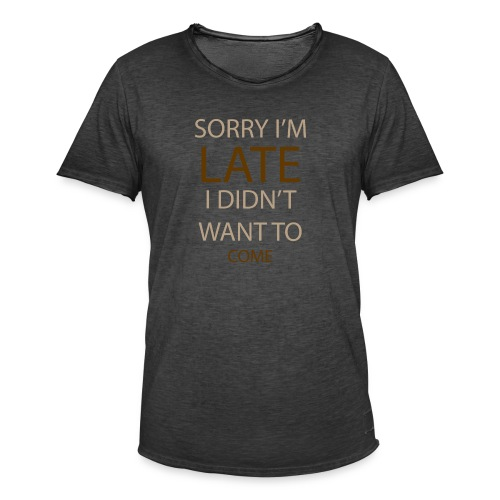 Sorry im late - Herre vintage T-shirt