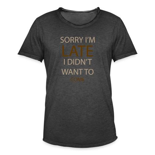 Sorry im late - Herre vintage T-shirt