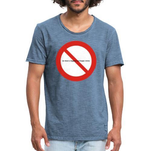 troppovicino - Maglietta vintage da uomo