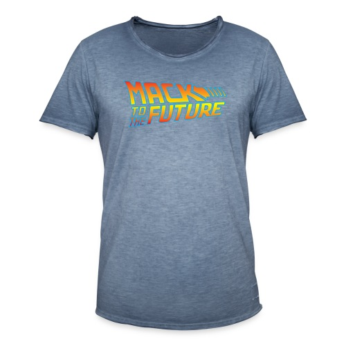 Mack to the future - Men's Vintage T-Shirt