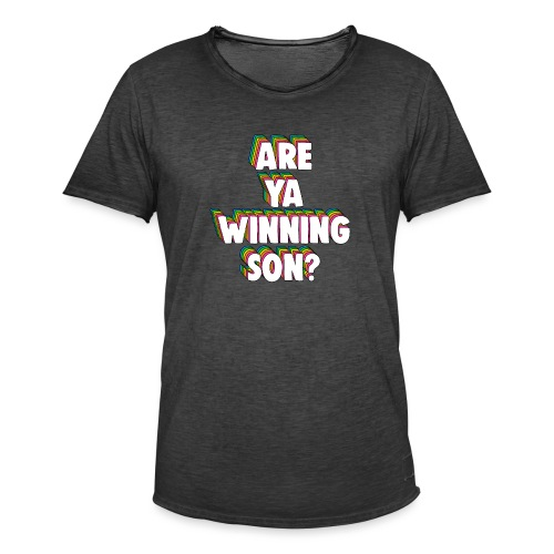 Are Ya Winning, Son? Meme - Men's Vintage T-Shirt