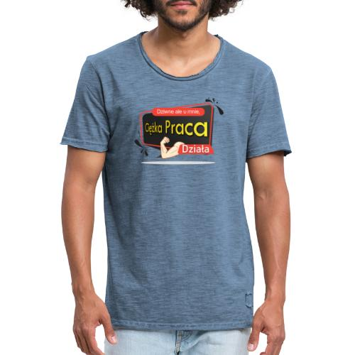Ciężka Praca - Koszulka męska vintage