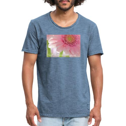 Smell the flowers while you can - Miesten vintage t-paita