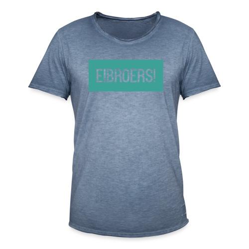 T-shirt Eibroers Naam - Mannen Vintage T-shirt