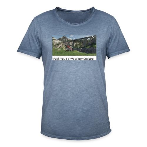 Fuck You I drive a komunalare - Vintage-T-shirt herr