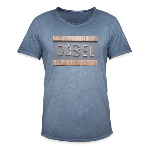 Dübel - Männer Vintage T-Shirt