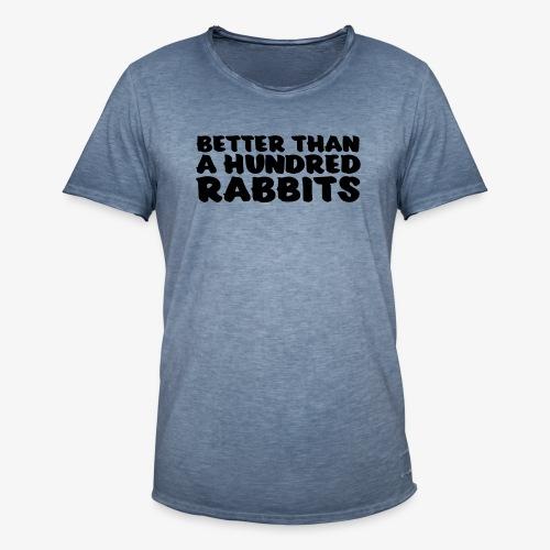 better than a hundred rabbits - Miesten vintage t-paita