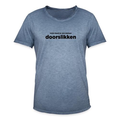 Soms moet je een meloen doorslikken - Mannen Vintage T-shirt