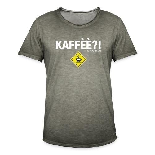 KAFFÈÈ?! by Il Proliferare - Maglietta vintage da uomo