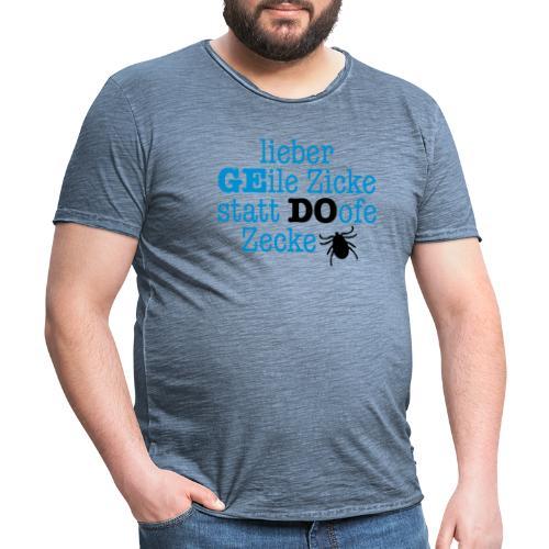 Lieber Zicke statt Zecke - Männer Vintage T-Shirt