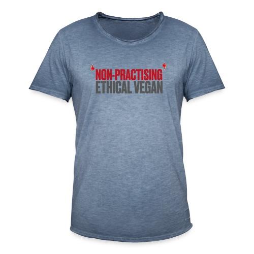 Non-practising Ethical Vegan - Men's Vintage T-Shirt