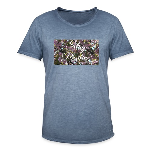 STAY POSITIVE #FRASIMTIME - Maglietta vintage da uomo