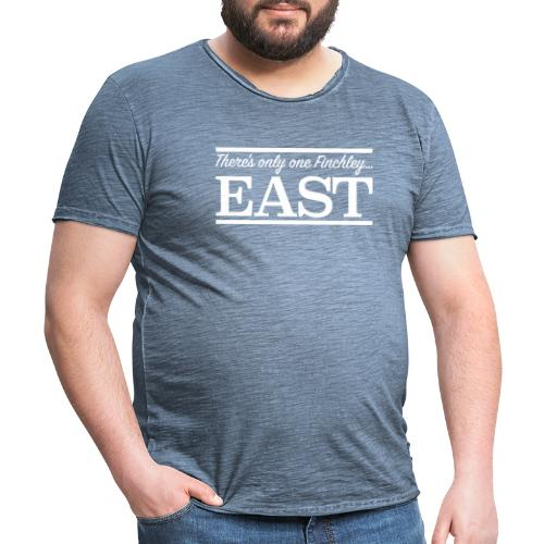 There's only one Finchley… East - Men's Vintage T-Shirt