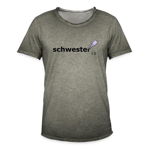 Schwester_1-0 - Männer Vintage T-Shirt