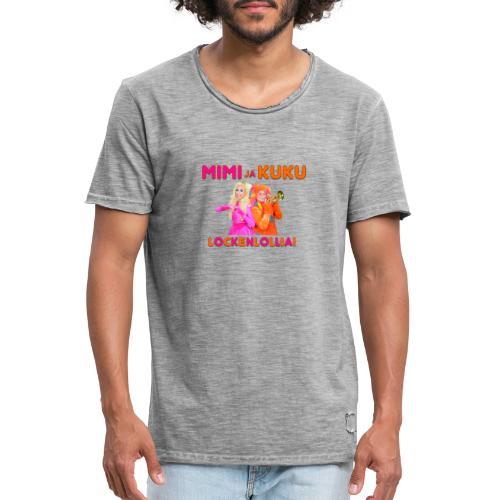Mimi ja Kuku Lockenlollia - Miesten vintage t-paita