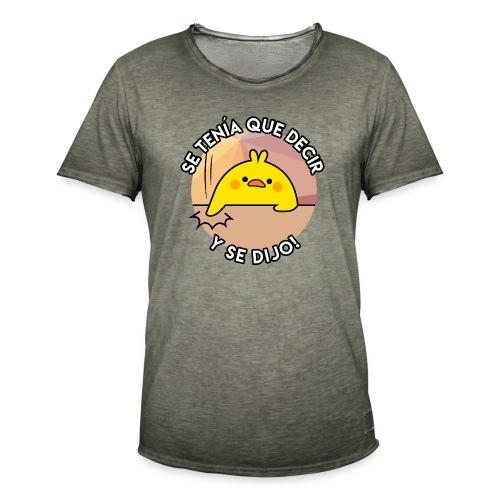 POLLO SE TENIA QUE DECIR - Camiseta vintage hombre