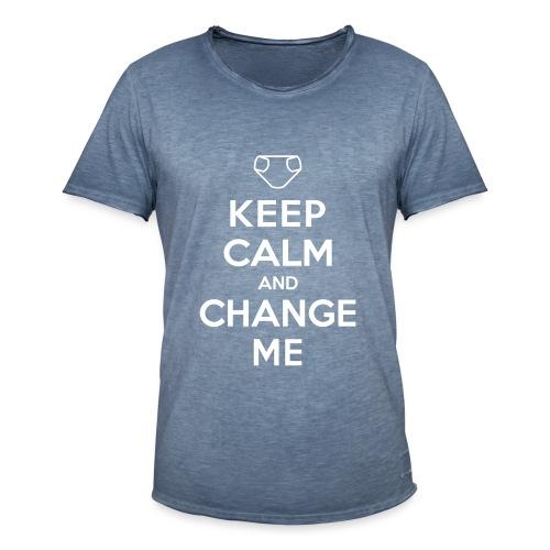 Keep Calm and Change Me - Männer Vintage T-Shirt