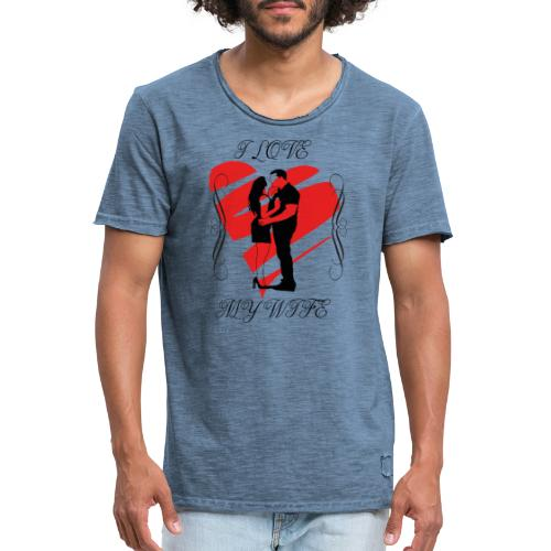 ilovemywife - T-shirt vintage Homme