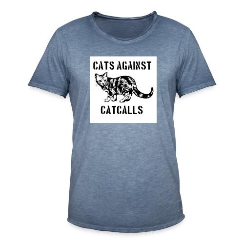 Cats against catcalls - Men's Vintage T-Shirt