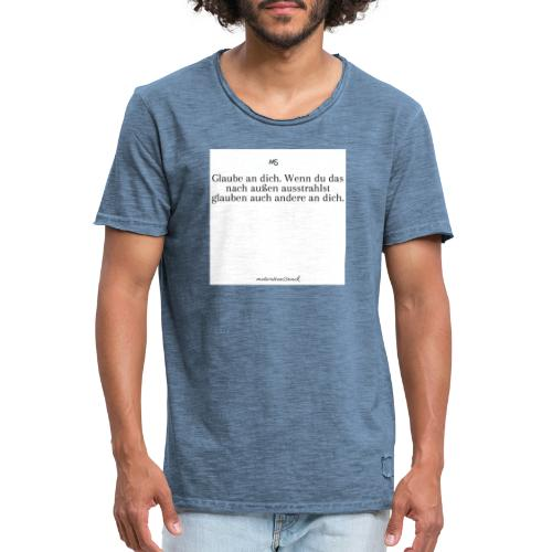 Glaube an dich - Männer Vintage T-Shirt