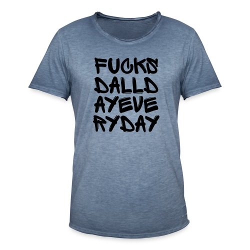 fuck sd all day every day - Vintage-T-shirt herr