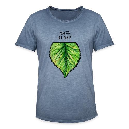 Leaf me Alone - Männer Vintage T-Shirt