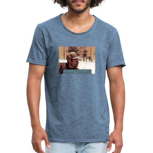 You can get it if you really want - Männer Vintage T-Shirt