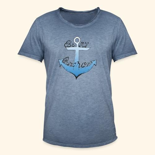 Be my anchor weiß Herren - Männer Vintage T-Shirt
