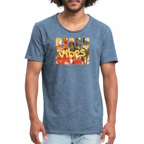 beach vibes street style - Männer Vintage T-Shirt